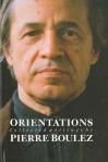 Orientations - Pierre Boulez