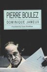 Pierre Boulez - Dominique Jameux