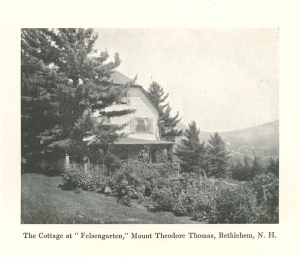 Image of Felsengarten, Thomas's summer home, and Mount Theodore Thomas in Bethlehem, New Hampshire