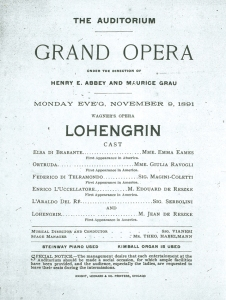 Wagner's Lohengrin (sung in Italian) was the first opera presented in collaboration with the Chicago Orchestra and the Metropolitan Opera on November 9, 1891